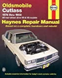 Oldsmobile Cutlass, 1974-1988: All rear-wheel drive V6 and V8 models (Haynes Repair Manual)