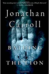 Bathing the Lion: A Novel Hardcover