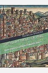 The Nine Circles of HELL: Dante Alighieri's La Divina Commedia, Book 1 Paperback