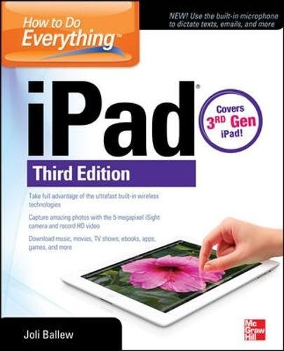 : iPad, 3rd Edition: covers 3rd Gen iPad (Ibook Display)
