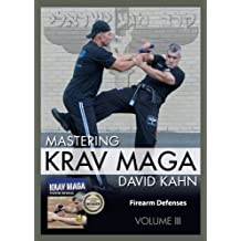 Mastering Krav Maga Self Defense (Vol. III) 3 DVD Set (249 minutes) -- Firearm Defenses