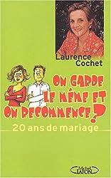 20 ans de mariage : On garde le meme et on recommence ?