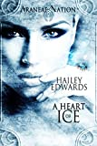 A Heart of Ice (Araneae Nation Book 0)