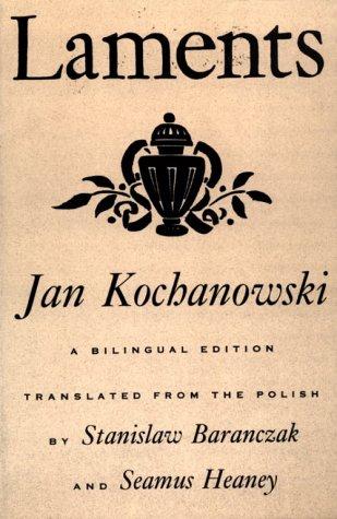 Laments: A Bilingual Edition