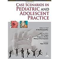 Case Scenarios In Pediatric And Adolescent Practice