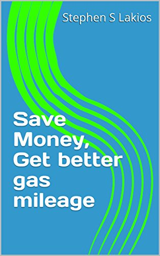(Save Money, Get better fuel mileage)