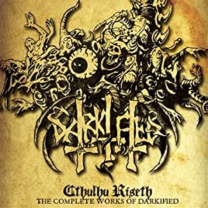 Cthulu riseth - the complete works of darkified