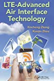 LTE-Advanced Air Interface Technology, Xiaojing Zhou, 1466501529