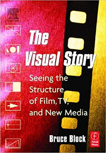 Amazon com: The Visual Story: Seeing the Structure of Film