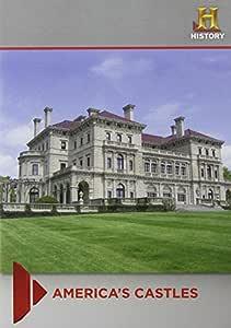 America's Castles (The Astors / The Vanderbilts Abroad / Andrew Carnegie / The Newport Mansions)