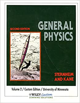 GENERAL PHYSICS 2ND EDITION BY STERNHEIM AND KANE PDF