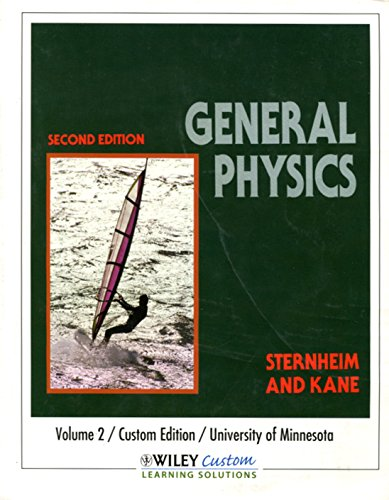 General Physics: Volume 2/Custom Edition/University of Minnesota