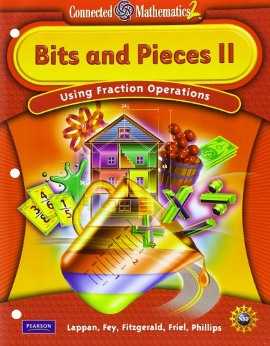 CONNECTED MATHEMATICS GRADE 6 STUDENT EDITION BITS & PIECES II