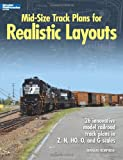 Mid-Size Track Plans for Realistic Layouts, Bernard Kempinski, 0890247048