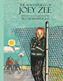 The Adventures of Joey Zee, W. O. Wainwright, 1425929036