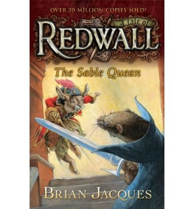 The Sable Quean (Redwall (Philomel/Cloth) #21) [ The Sable Quean (Redwall (Philomel/Cloth) #21) by Jacques, Brian ( Author ) Hardcover Feb- 2010 ] Hardcover Feb- 23- 2010 PDF