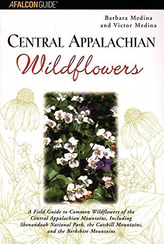 Central Appalachian Wildflowers (Wildflower Series) by Barbara Medina - Medina Malls Shopping