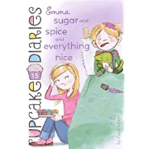 Emma: Sugar And Spice And Everything Nice