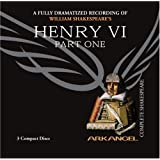 Henry VI, Part 1 (Arkangel Complete Shakespeare)