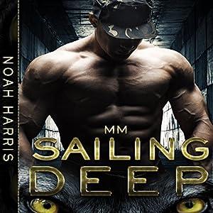 Sailing Deep Audiobook