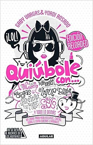 Quiúbole con... para mujeres (Ed. Aniversario) / Whats ...