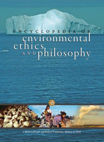 Encyclopedia Of Environmental Ethics And Philosophy (2 Volume Set)