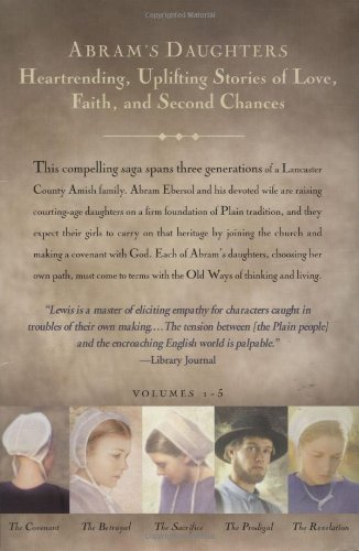 The Covenant/The Betrayal/The Sacrifice/The Prodigal/The Revelation (Abram's Daughters 1-5)