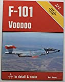F-101 Voodoo in detail & scale - D&S Vol. 21