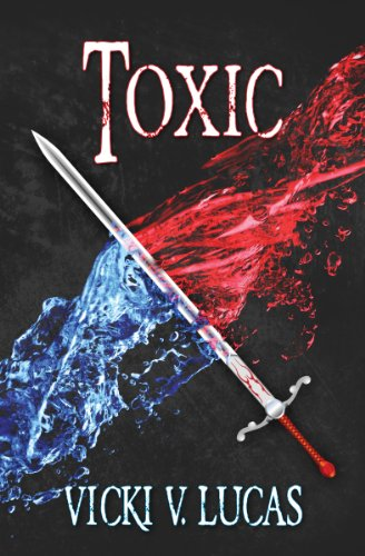 Book: Toxic by Vicki V. Lucas