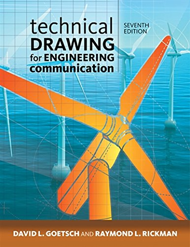 Technical Drawing for Engineering Communication by Delmar Cengage Learning