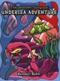 Kaleidoscopia-Undersea Coloring Book Adventure, Kendall Bohn, 0929636287