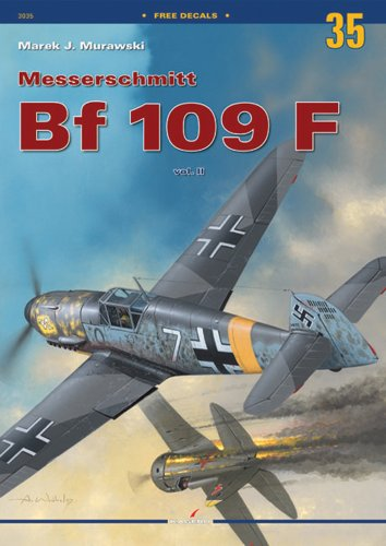 Messerschmitt Bf-109 F: Volume 2 (Monographs)