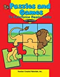 Puzzles and Games to Reinforce Basic Skills, Dona Herweck Rice, 1576902080