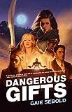 Dangerous Gifts, Gaie Sebold, 1781080801