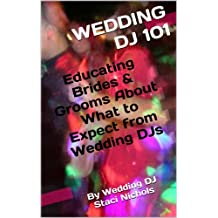Wedding DJ 101: Educating Brides & Grooms About What to Expect from Wedding DJs