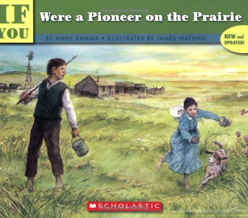 Books : If You Were a Pioneer on the Prairie (If You...)