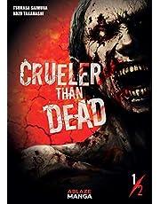 Crueler Than Dead Vol 1