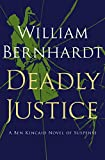 Deadly Justice (Ben Kincaid series Book 3)