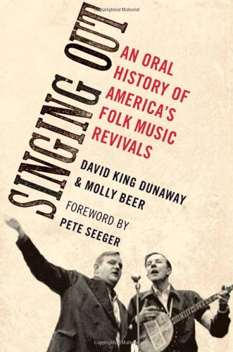 Download Singing Out: An Oral History of America's Folk Music Revivals (Oxford Oral History Series) ebook
