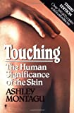 Touching, Ashley Montagu and Jeanne Montague, 0060960280