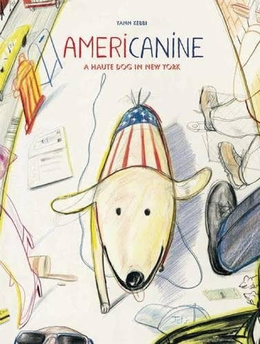Americanine: A Haute Dog in New York