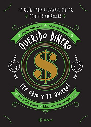 Querido dinero (Spanish Edition)