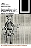 img - for CAD: Architektur automatisch?: Texte zur Diskussion (Bauwelt Fundamente) (German Edition) book / textbook / text book