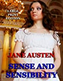 Sense and Sensibility - Large Print Edition, Jane Austen, 1494359138