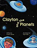 Clayton and the Planets