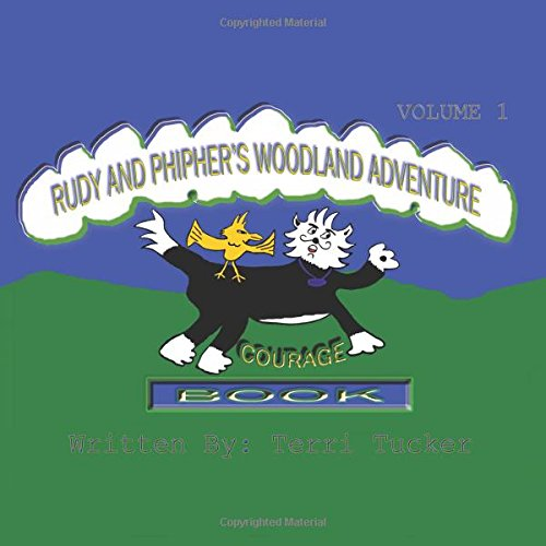 Download Rudy and Phipher's Woodland Adventure: Courage-Vol. 1 PDF