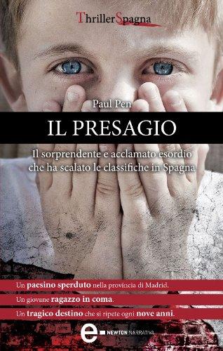 Il presagio (eNewton Narrativa) (Italian Edition)