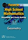 Focus in High School Mathematics : Reasoning and Sense Making in Geometry, McCrone, Sharon, 087353641X