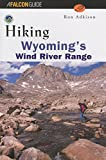Hiking Wyoming's Wind River Range, Ron Adkison, 1560444029