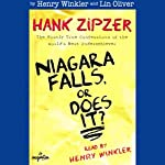 Niagara Falls, or Does It?: Hank Zipzer, The Mostly True Confessions of the World's Best Underachiever | Henry Winkler,Lin Oliver